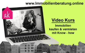 Video Kurs Immobilien kaufen und vermieten mit Anja Kühn